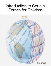 Introduction to Coriolis Forces for Children