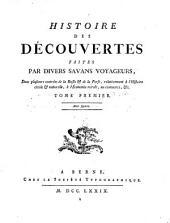 Histoire Des Decouvertes Faites Par Divers Savans Voyageurs, Dans plusieurs contrees de la Russie et de la Perse, relativement a l' Histoire civile et naturelle, a l' Economie rurale, au commerce, etc: Volume1