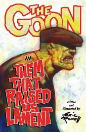 The Goon: Volume 12: Them That Raised Us Lament: Volume 12: Them That Raised Us Lament, Volume 12