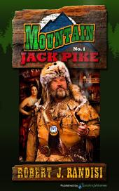 Mountain Jack Pike: Volume 1