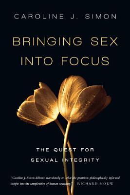 Bringing Sex Into Focus PDF