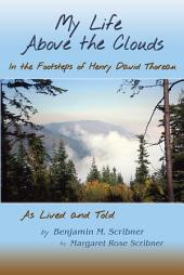 My Life Above the Clouds: In the Footsteps of Henry David Thoreau