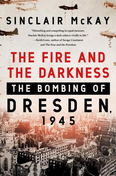 Download The Fire and the Darkness Book