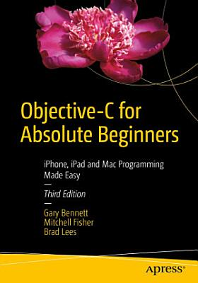 Objective C for Absolute Beginners PDF