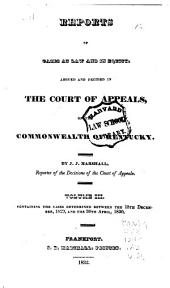 Reports of Civil and Criminal Cases Decided by the Court of Appeals of Kentucky, 1785-1951: Volume 3; Volume 26