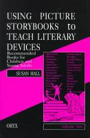 Using Picture Storybooks to Teach Literary Devices PDF