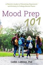 Mood Prep 101