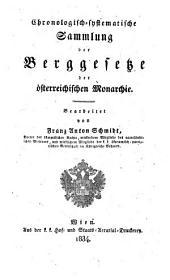 Chronologisch-systematische Sammlung der Berggesetze der österreichischen Monarchie: Vom Jahre 1565 bis 1578, Band 2