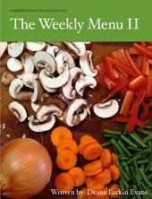 The Weekly Menu II: Healthified Gluten-Free Comfort Food