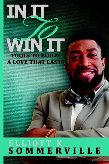 In It To Win It  Tools to Build a Love That Lasts PDF