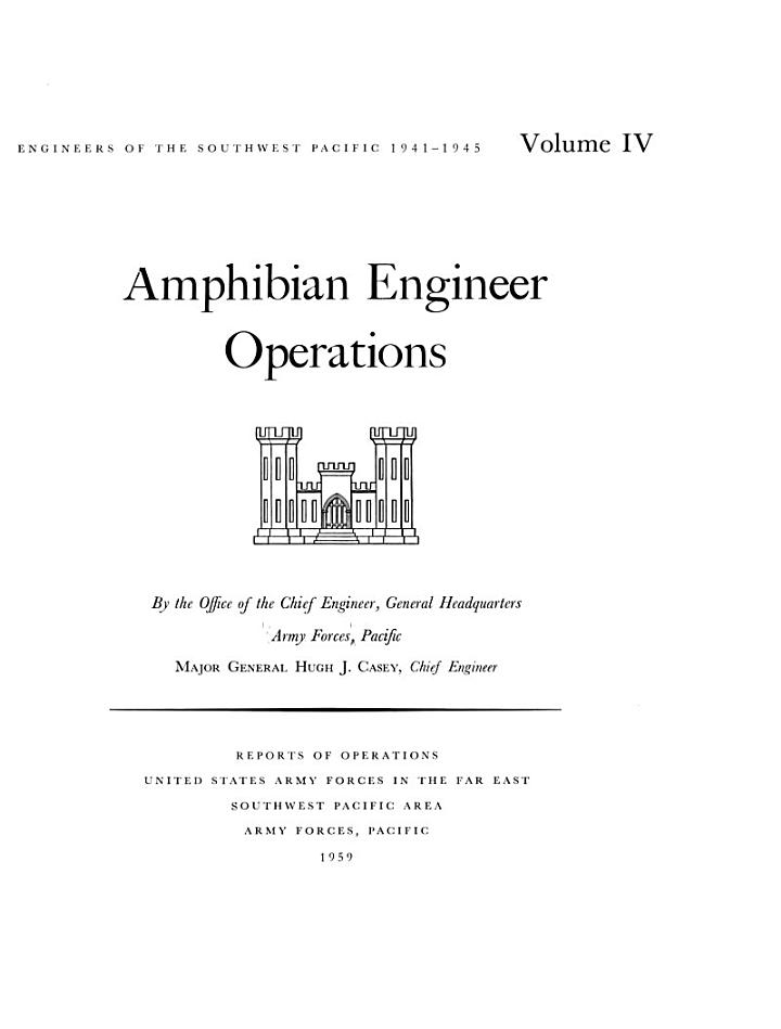 Engineers of the Southwest Pacific, 1941-1945