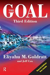 The Goal: A Process of Ongoing Improvement, Edition 3