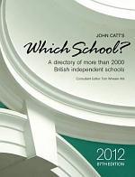 John Catt's Which School? 2012