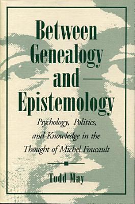 Between Genealogy and Epistemology PDF