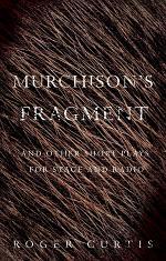 Murchison's Fragment