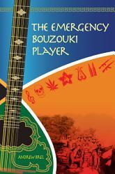 The Emergency Bouzouki Player Book PDF