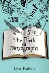 The Birth Of Dittyography