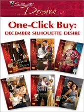 One-Click Buy: December Silhouette Desire: The Billionaire in Penthouse B\The Tycoon's Secret\Quade's Babies\The Throw-Away Bride\The Duke's New year's Resolution\Pregnancy Proposal