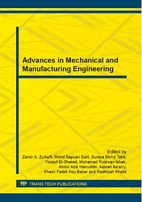 Advances in Mechanical and Manufacturing Engineering PDF