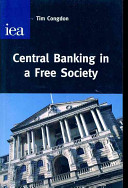 Central Banking in a Free Society