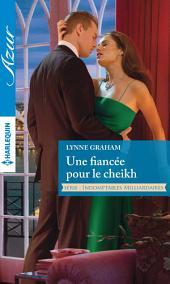 Une fiancée pour le cheikh