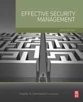 Effective Security Management: Edition 6