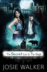 The Secret Lies In The Shade Book PDF