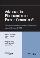 Advances in Bioceramics and Porous Ceramics VIII