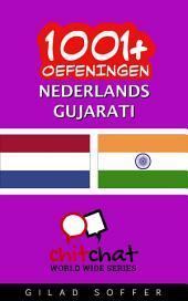 1001+ Oefeningen Nederlands - Gujarati