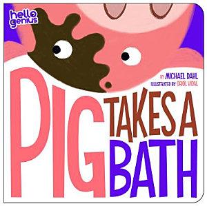 Pig Takes a Bath Book