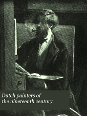 Dutch painters of the nineteenth century: With biographical notes, Volume 3