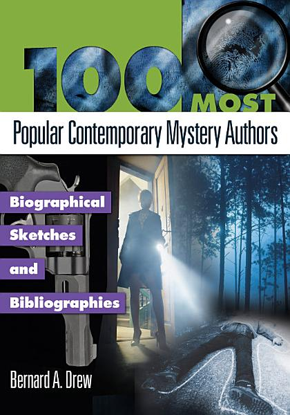 Download 100 Most Popular Contemporary Mystery Authors  Biographical Sketches and Bibliographies Book