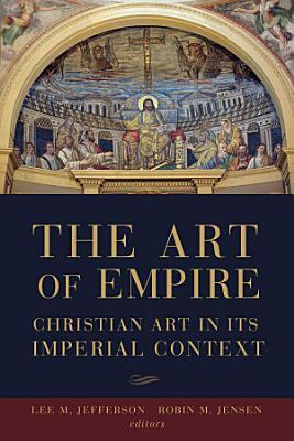 The Art of Empire