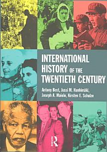 International History of the Twentieth Century Book