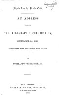 Signals from the Atlantic Cable  An address delivered at the telegraphic celebration      in the city hall  Burlington  etc PDF