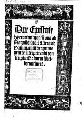 Duae Epistolae ... ad Magnum Oratorem et Pamachium de optimo genere interpretandi