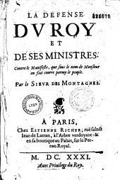 La Defense du Roy et de ses ministres. Contre le Manifeste, que sous le nom de Monsieur ont fait courre parmy le peuple Par le Sieur des Montagnes (i. e. J. Sirmond)