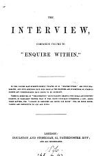 The interview, companion volume to 'Enquire within' [by R.K. Philp].