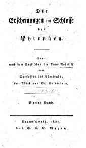 Die Erscheinungen im Schlosse der Pyrenäen: Band 4