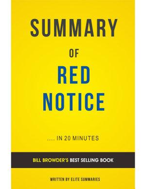 Red Notice  by Bill Browder   Summary   Analysis