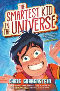 The Smartest Kid in the Universe Book