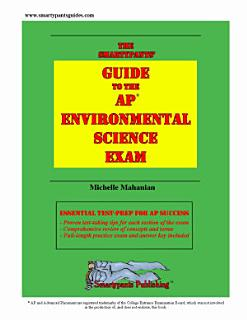 The Smartypants  Guide to the AP Environmental Science Exam