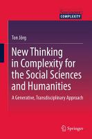 New Thinking in Complexity for the Social Sciences and Humanities PDF