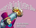 Buster's Big Top Big Letters Show
