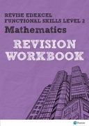 Revise Edexcel Functional Skills Mathematics Level 2 Workbook PDF