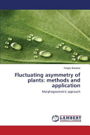 Fluctuating Asymmetry of Plants  Methods and Application PDF