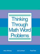 Thinking Through Math Word Problems: Strategies for Intermediate Elementary School Students