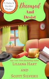 Deceased and Desist (Book 5)