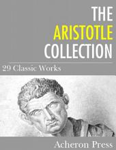 The Aristotle Collection: 29 Classic Works