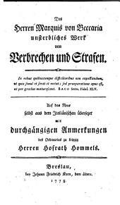 Des Herren Marquis Von Beccaria Unsterbliches Werk Von Verbrechen und Strafen